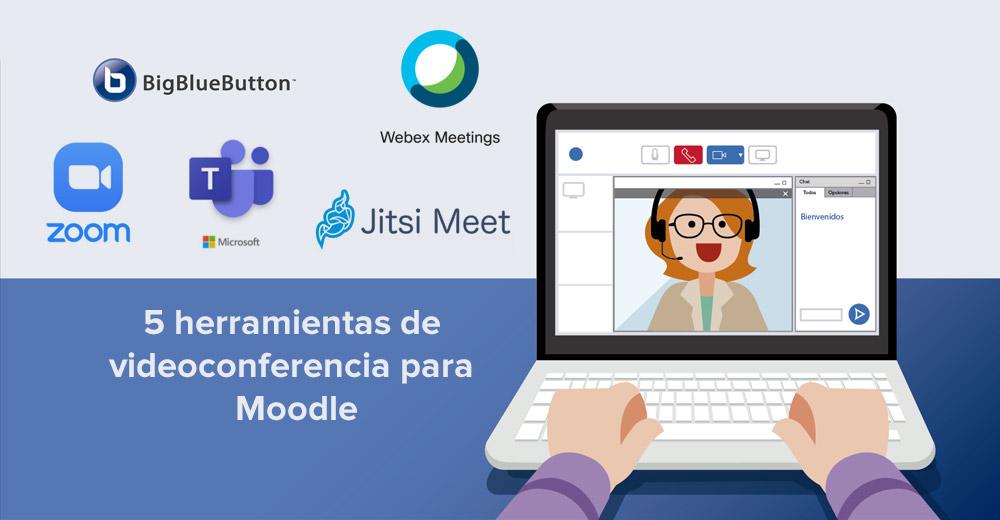 5 herramientas de videoconferencia para Moodle